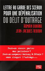 Pour une dépénalisation du délit d'outrage (Dunand-Reboux)