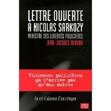 Lettre ouverte à Nicolas Sarkozy, ministre des Libertés policières