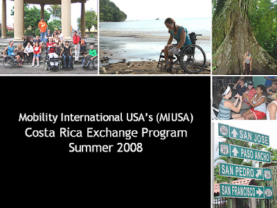 Mobility International USA's (MIUSA)Costa Rica Exchange Program Summer 2008
