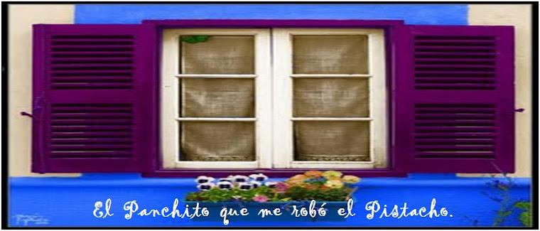 El Panchito que me robó el Pistacho.