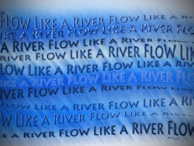 flow like a river