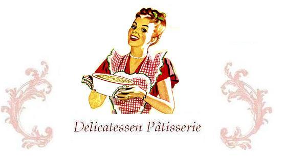 Delicatessen Pâtisserie