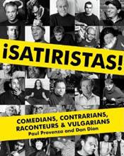 UPenn and Paul Provenza and Satiristas