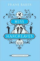 Miss Hargreaves / Frank Baker