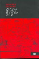 LIBRO: LAS VENAS ABIERTAS DE AMERICA LATINA