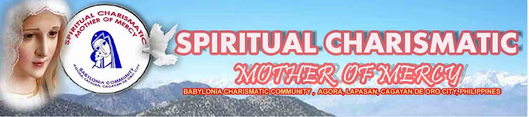 SPIRITUAL CHARISMATIC MOTHER OF MERCY