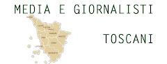 Tutti i media e i giornalisti toscani