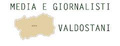 Tutti i media e i giornalisti della Valle d'Aosta