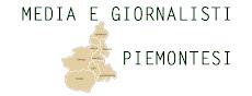Tutti i media e i gironalisti del Piemonte