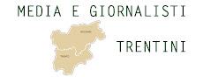 Tutti i media e i gironalisti del Trentino Alto Adige