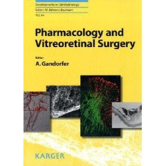 Pharmacology and Vitreoretinal Surgery (Developments in Ophthalmology) Pharmacology+and+Vitreoretinal+Surgery+%28Developments+in+Ophthalmology%29