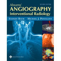 Abrams' Angiography: Interventional Radiology Angiography