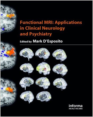 Functional MRI: Applications in Clinical Neurology and Psychiatry FUNCTIONAL+MRI