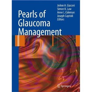 Pearls of Glaucoma Management - Feb 2010 Edition Pearls+of+glaucoma+management