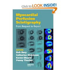 Myocardial Perfusion Scintigraphy: From Request to Report 3