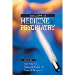 Handbook of Medicine in Psychiatry HANDBOOK+OF+MEDICINE+IN+PSYCHIATRY+PIC