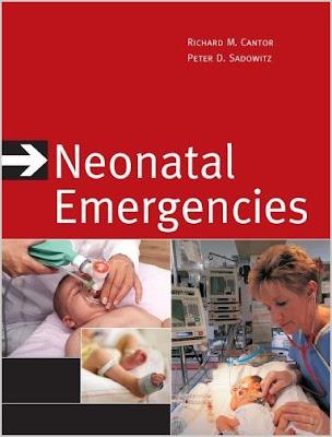 Neonatal Emergencies (Red & White Emergency Medicine) Neonatal+emergencies