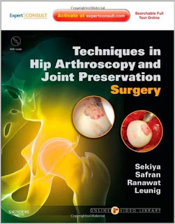 Techniques in Hip Arthroscopy and Joint Preservation Surgery ORTHO
