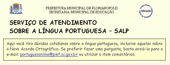 SERVIÇO DE ATENDIMENTO SOBRE A LÍNGUA PORTUGUESA - SALP