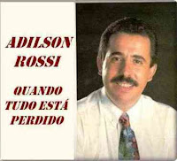 Adilson Rossi - Quando Tudo Esta Perdido (1978)