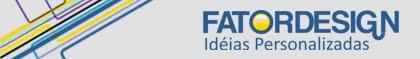 Fator Design - Brindes e Personalizados