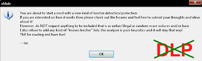 DLP is for eMule Beginners noobs - The Dynamic Antileecher Protection blocks many emule mods which give upload to you!