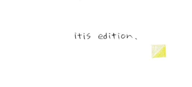 itis   edition .