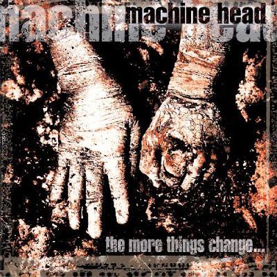 Tus discos de Thrash favoritos Machine_Head_-_The_More_Things_Change...