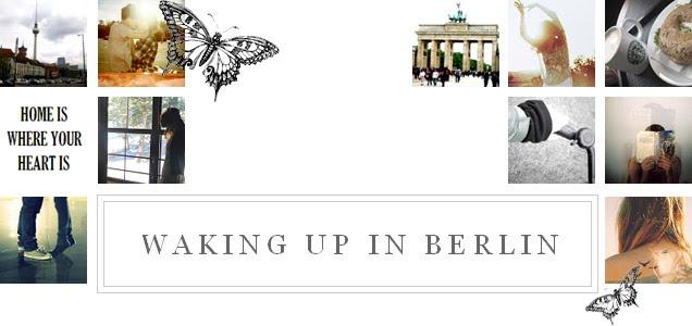 waking up in berlin