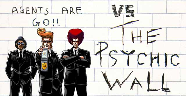 Agents Are Go!! vs The Psychic Wall