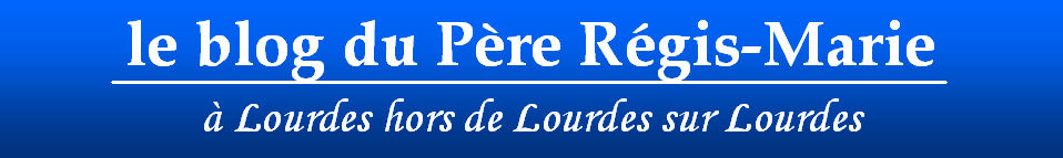 Le blog du Père Régis-Marie
