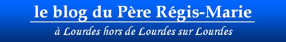 Le blog du Père Régis-Marie