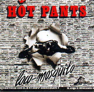 Hot Pants - Loco Mosquito