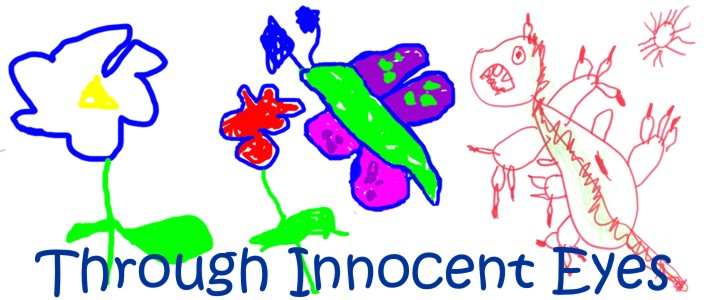 Through Innocent Eyes: Art & Writing By Children