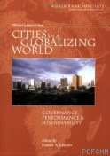 Cities in a Globalizing World: Governance, Performance, And Sustainability