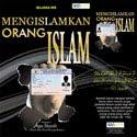 Mengislamkan Orang Islam