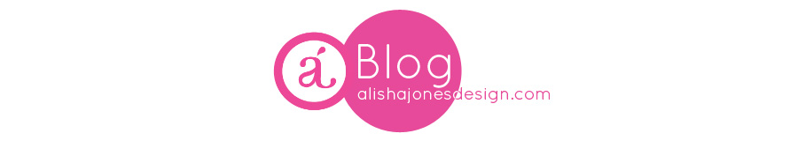 Alisha Jones Design Blog
