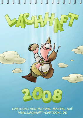 LACHHAFT Cartoon Kalender 2008 Cartoons von Michael Mantel