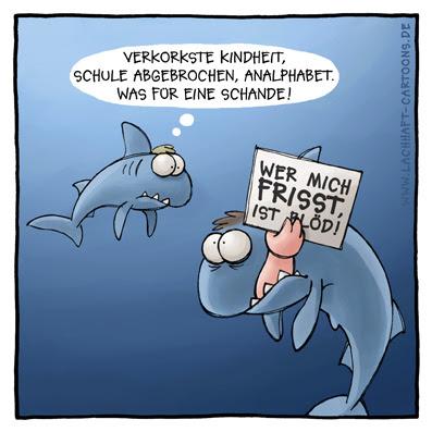 Haie Meer fressen verkorkste Kindheit Schild Cartoon Cartoons Witze witzig witzige lustige Bildwitze Bilderwitze Comic Zeichnungen lustig Karikatur Karikaturen Illustrationen Michael Mantel lachhaft Spaß Humor