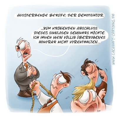 LACHHAFT Cartoon aussterbende Berufe Demotivator Motivationstraining Depression Seminar Kurs Honorar sinnlos erhängen erschießen Cartoons Witze witzig witzige lustige Bildwitze Bilderwitze Comic Zeichnungen lustig Karikatur Karikaturen Illustrationen Michael Mantel Spaß Humor