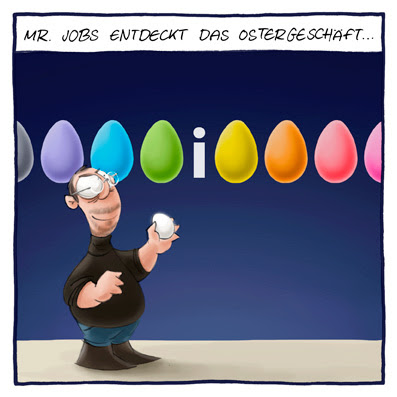 Steve Jobs Keynote Apple neue Produkte iPod iPhone Mac Ei Ostern Ostergeschäft Marketing Ostereier Innovation Cartoon Cartoons Witze witzig witzige lustige Bildwitze Bilderwitze Comic Zeichnungen lustig Karikatur Karikaturen Illustrationen Michael Mantel lachhaft Spaß Humor