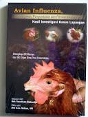 Avian Influenza, Pencegahan, Pengendalian dan Pemberantasannya Hasil Investigasi Kasus Lapangan