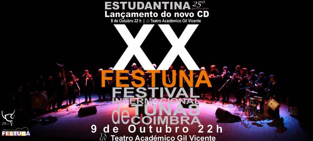 XX FESTUNA - Festival Internacional de Tunas de Coimbra