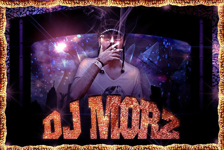 DJ Morz Blog!!!