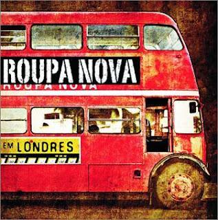 Roupa Nova - Em Londres (2009