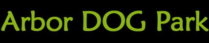 Arbor Dog Park