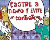 (07/11) CASTRE A TIEMPO Y EVITE UN CONTRATIEMPO