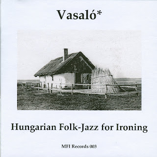 VasalГі* - Hungarian Folk-Jazz for Ironing [MIX]