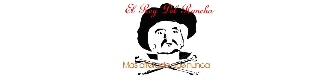 El Rey Del Rancho