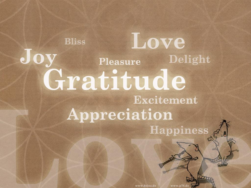 http://2.bp.blogspot.com/_fJXdW4UJ3MU/TKlH4rU_IvI/AAAAAAAAACM/B80Mv8kQtf0/s1600/wallpaper_gratitude_p78de.jpg